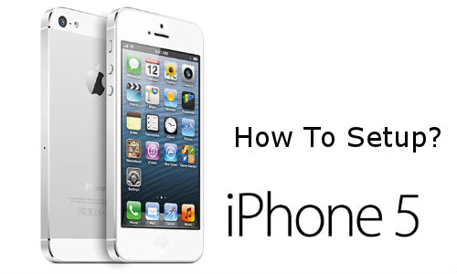 How to Set up and Get Started with New iPhone 5?