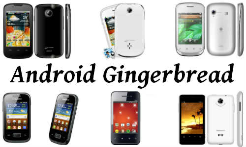 Top 10 cheapest Android Gingerbread phones | டாப் 10 ஆன்ட்ராய்டு ஜிங்கர்பிரட் போன்கள்
