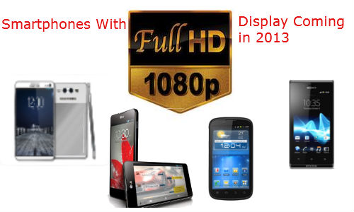 top 5 smartphone phablets boasting 1080p full hd display to debut in 2013