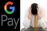 Google Pay மூலம் பண அனுப்ப முயன்றவரிடம் ரூ.96,000 அபேஸ்! எப்படி தெரியுமா?