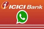 Whatsapp உடன் இனைந்து ICICI புதிய வாட்ஸ்அப் பேங்கிங் சேவை அறிமுகம்! எல்லோரும் யூஸ் பண்ணலாம்!