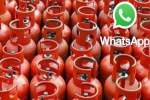 போன்லாம் வேண்டாம்: whatsapp மூலம் சிலிண்டர் புக் செய்யலாம்., டிராக்கிங் வசதியும் இருக்கு!