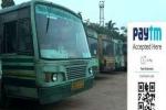 தமிழக அரசு அதிரடி: இனி பேருந்துகளில் Paytm மூலம் டிக்கெட்., சில்லரை இல்லனு பேச்சுக்கே இடமில்ல!