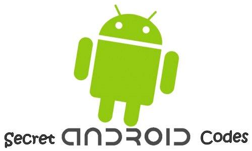 android secret codes hacks