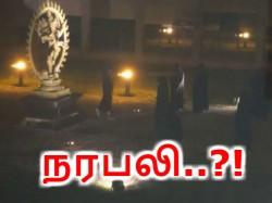 'ஐரோப்பிய' நடராஜர் சிலை முன்பு நரபலி..!?