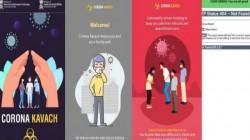 Corona Kavach App: கொரோனா வைரஸ்: இந்தய அரசு அறிமுகம் செய்துள்ள செயலி.! எதற்கு?
